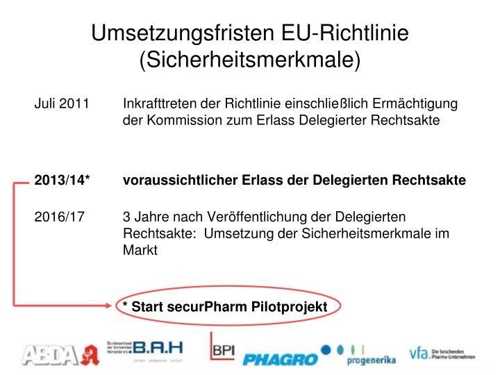 Umsetzungsfristen EU-Richtlinie