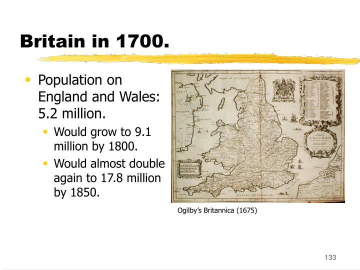 Britain in 1700.