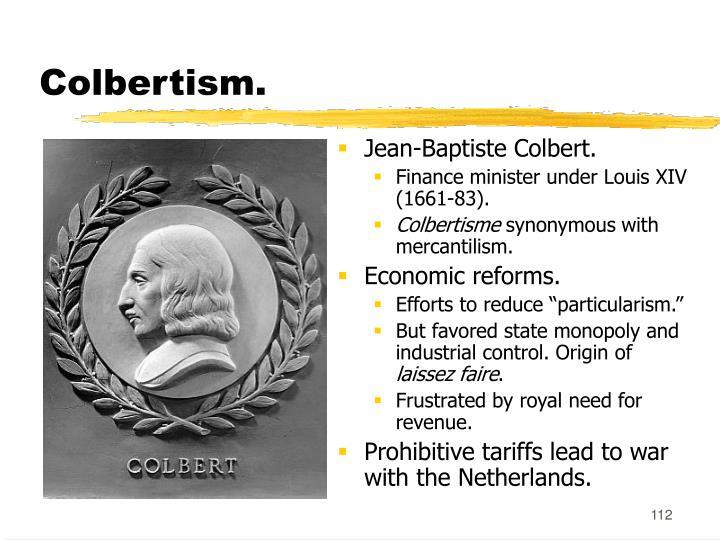 Colbertism.