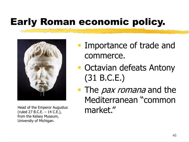 Early Roman economic policy.