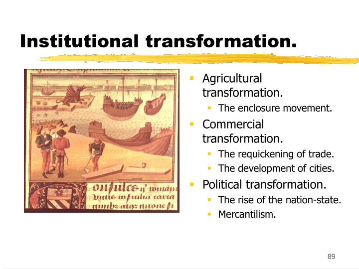 Institutional transformation.