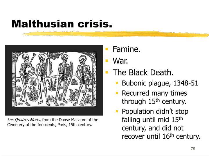 Malthusian crisis.