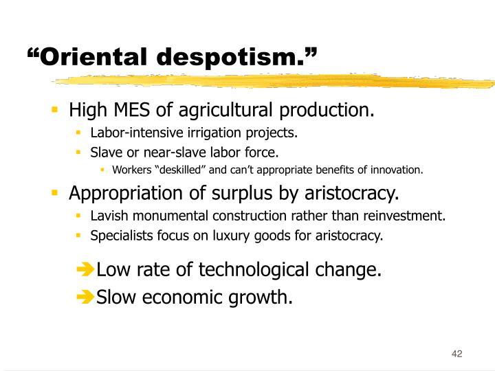 """Oriental despotism."""