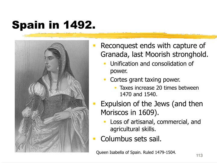 Spain in 1492.