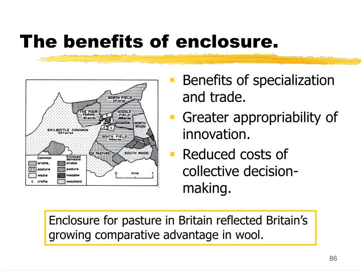 The benefits of enclosure.