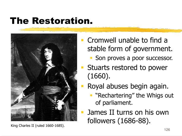 The Restoration.