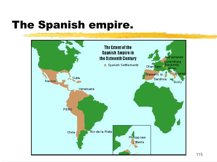 The Spanish empire.
