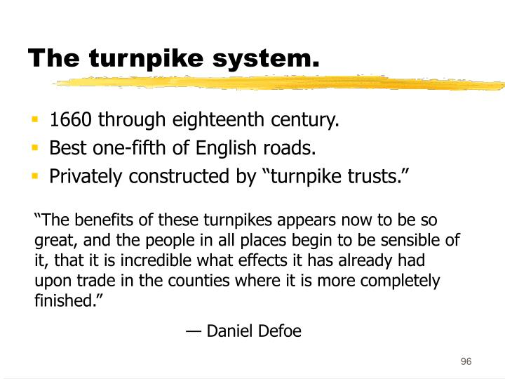 The turnpike system.