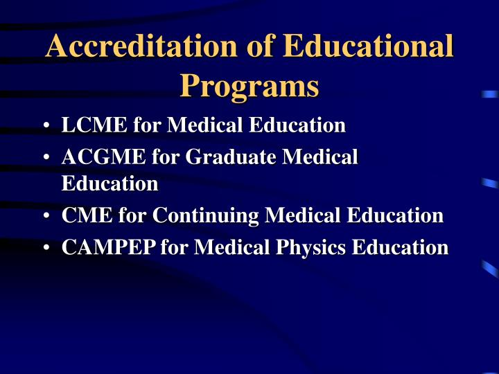 Accreditation of Educational Programs
