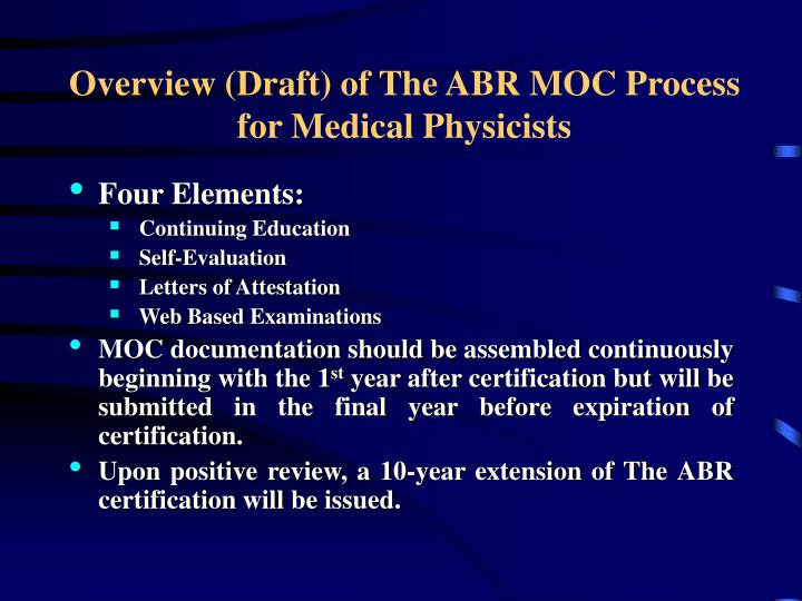 Overview (Draft) of The ABR MOC Process