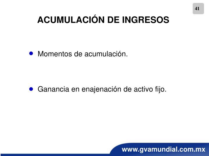 ACUMULACIÓN DE INGRESOS