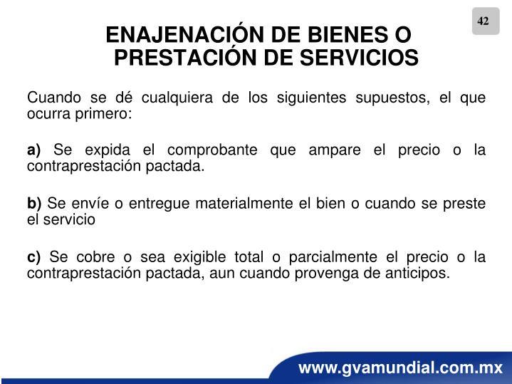 ENAJENACIÓN DE BIENES O PRESTACIÓN DE SERVICIOS