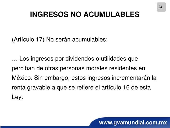 INGRESOS NO ACUMULABLES