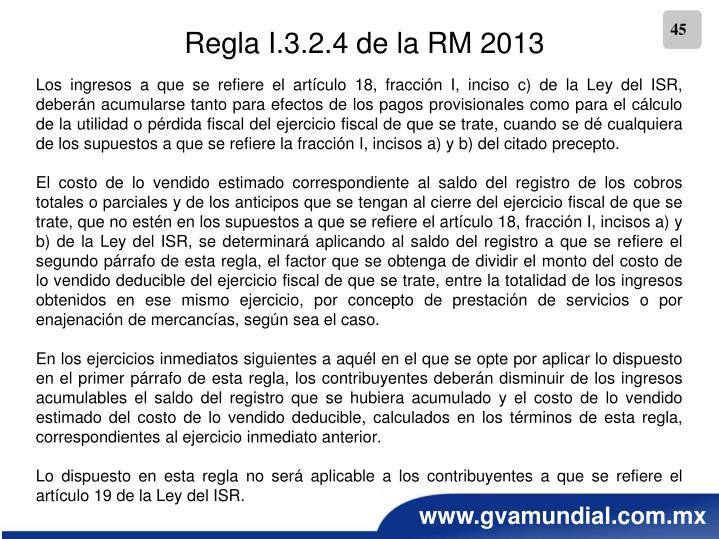 Regla I.3.2.4 de la RM 2013