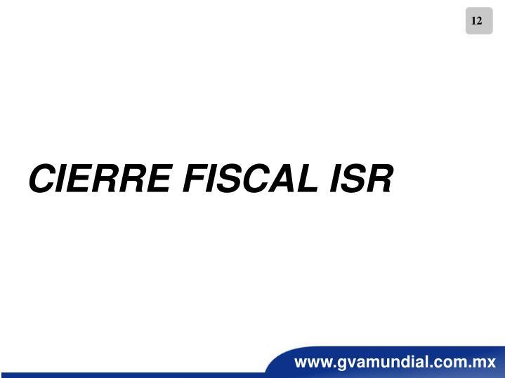 CIERRE FISCAL ISR