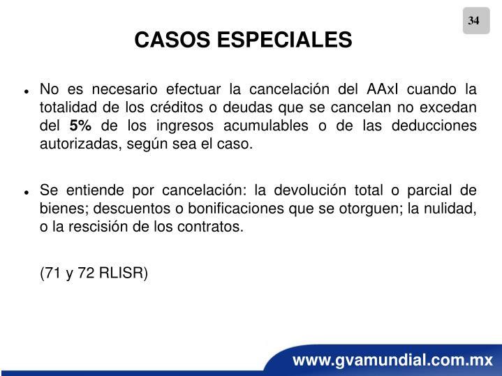 No es necesario efectuar la cancelación del AAxI cuando la totalidad de los créditos o deudas que se cancelan no excedan del