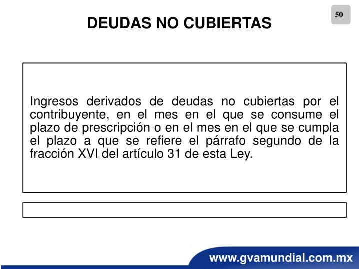 DEUDAS NO CUBIERTAS
