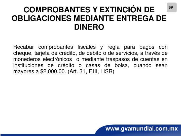 COMPROBANTES Y EXTINCIÓN DE OBLIGACIONES MEDIANTE ENTREGA DE DINERO