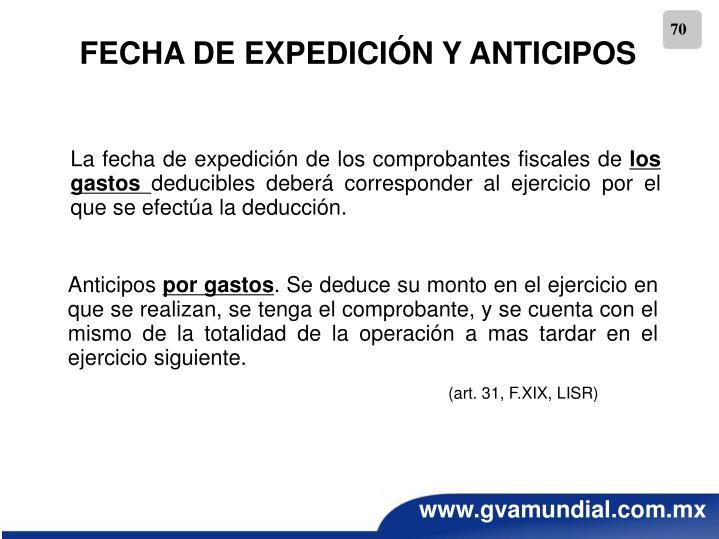 FECHA DE EXPEDICIÓN Y ANTICIPOS