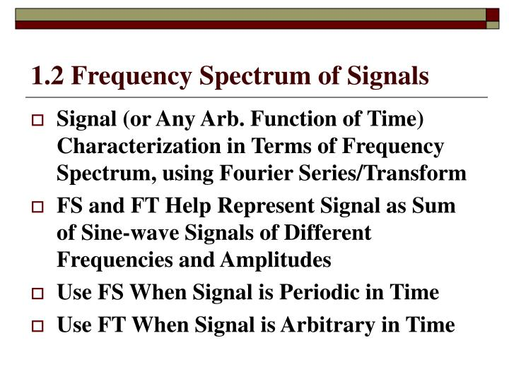 1.2 Frequency Spectrum of Signals