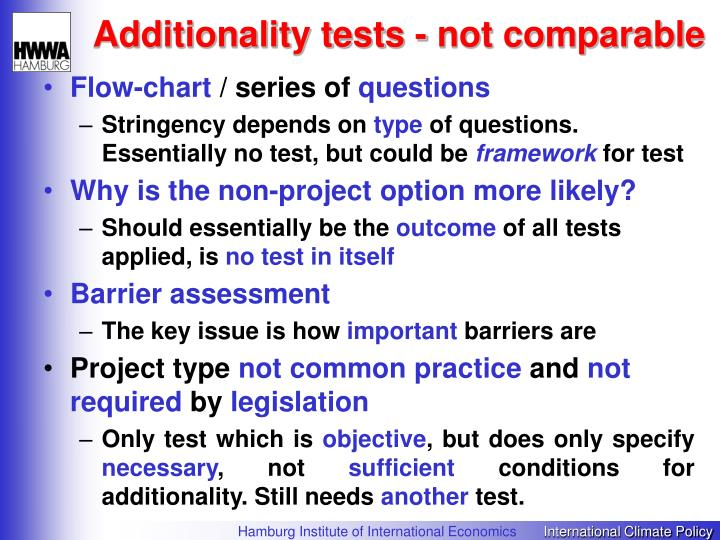 Additionality tests - not comparable