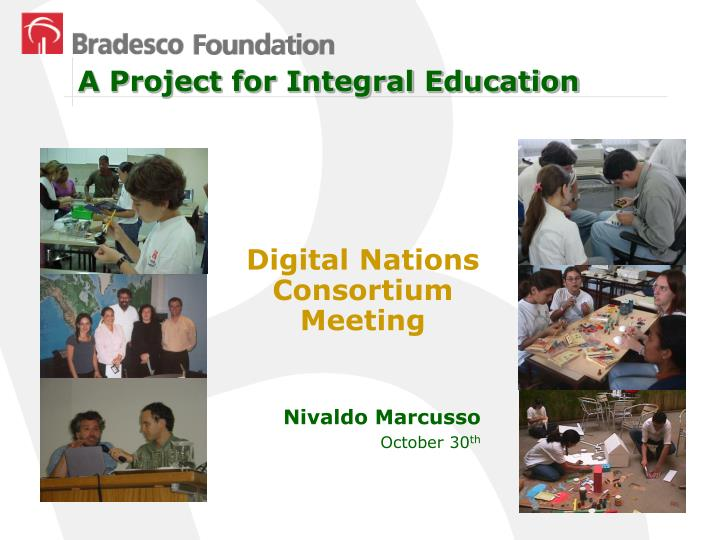 A Project for Integral Education