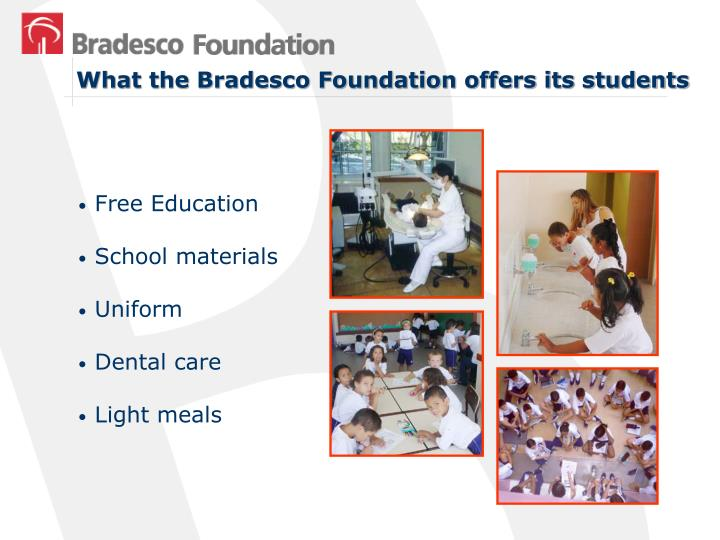 What the Bradesco Foundation offers its students