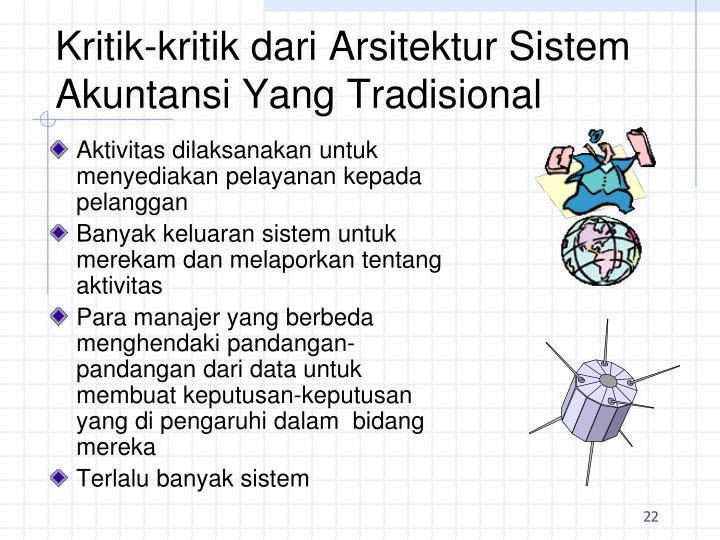 Kritik-kritik dari Arsitektur Sistem Akuntansi Yang Tradisional