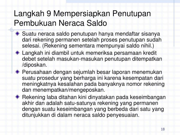 Langkah 9 Mempersiapkan Penutupan Pembukuan Neraca Saldo