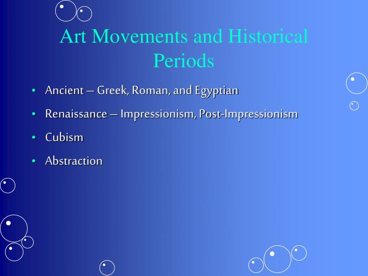Art Movements and Historical Periods