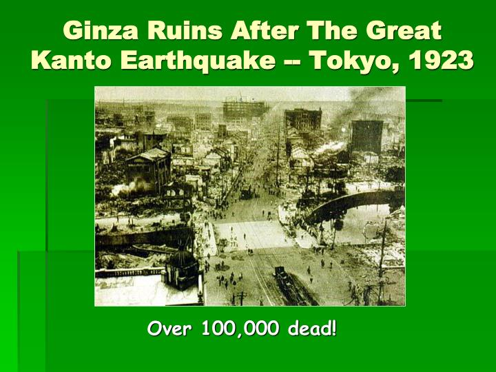 Ginza Ruins After The Great Kanto Earthquake -- Tokyo, 1923
