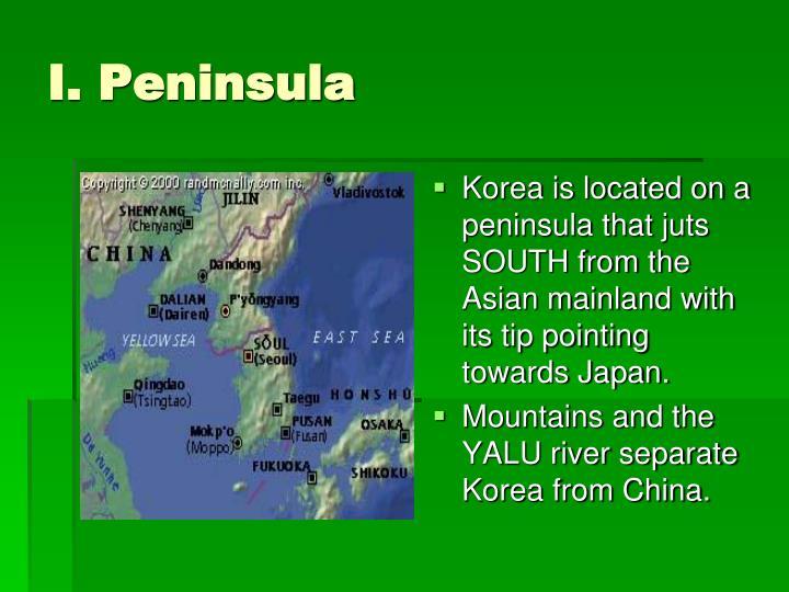 I. Peninsula