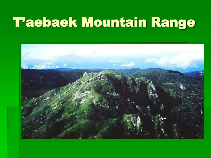 T'aebaek Mountain Range