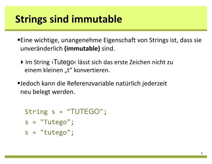 Strings sind immutable