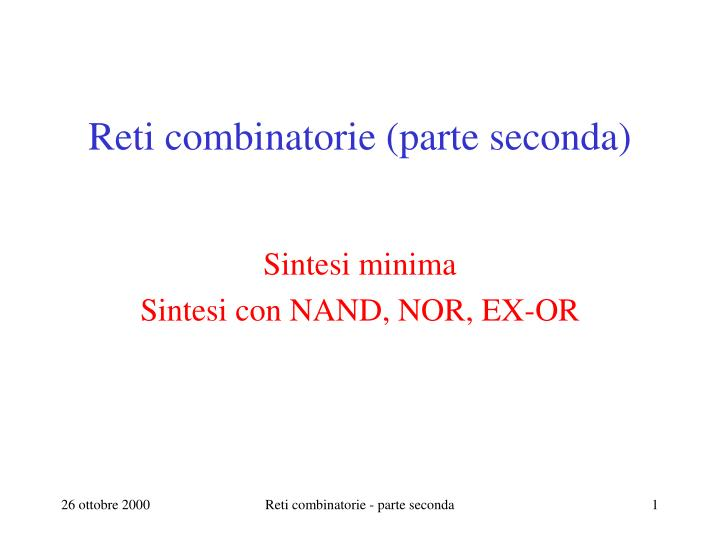 Reti combinatorie parte seconda