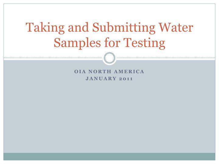 Taking and submitting water samples for testing