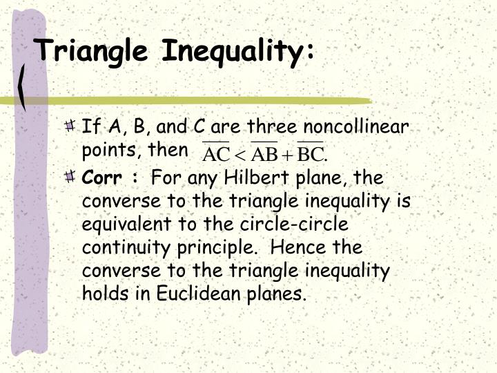Triangle Inequality: