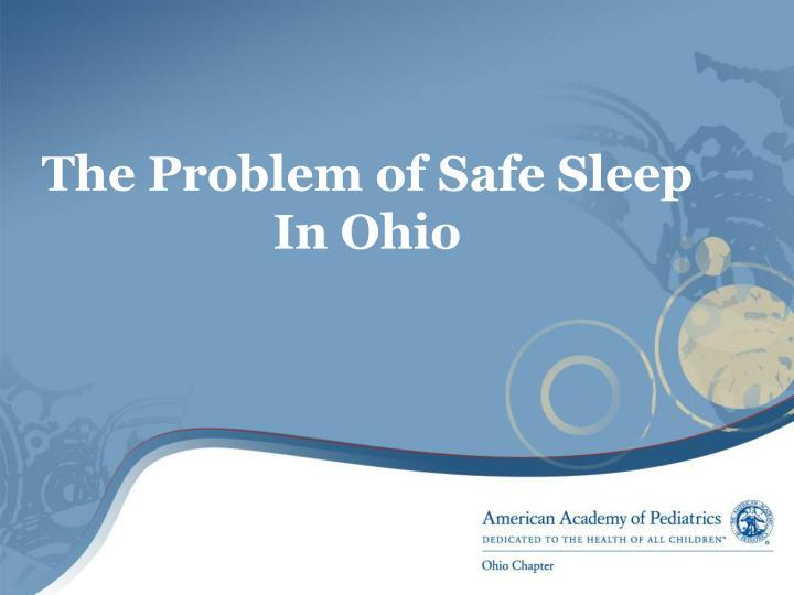 The Problem of Safe Sleep In Ohio