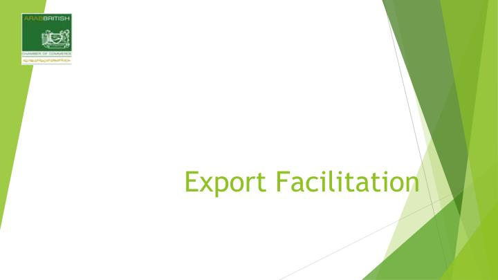 Export Facilitation