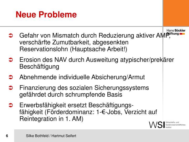 Neue Probleme