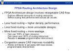 fpga routing architecture design