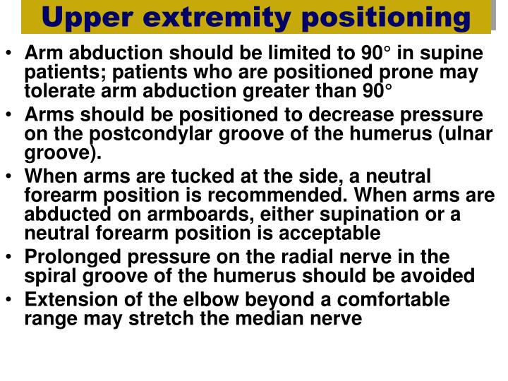 Upper extremity positioning
