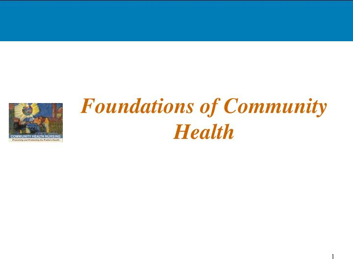 Foundations of community health