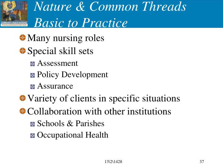 Nature & Common Threads Basic to Practice