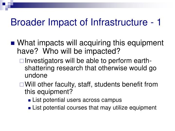 Broader Impact of Infrastructure - 1