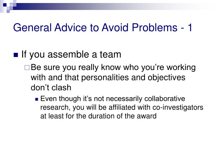 General Advice to Avoid Problems - 1