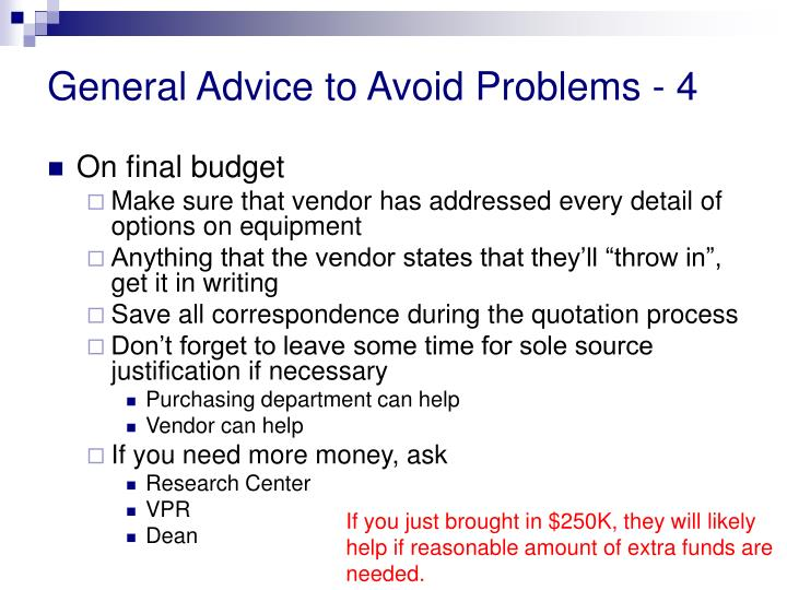 General Advice to Avoid Problems - 4