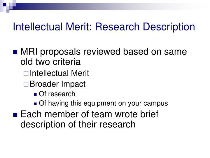 Intellectual Merit: Research Description