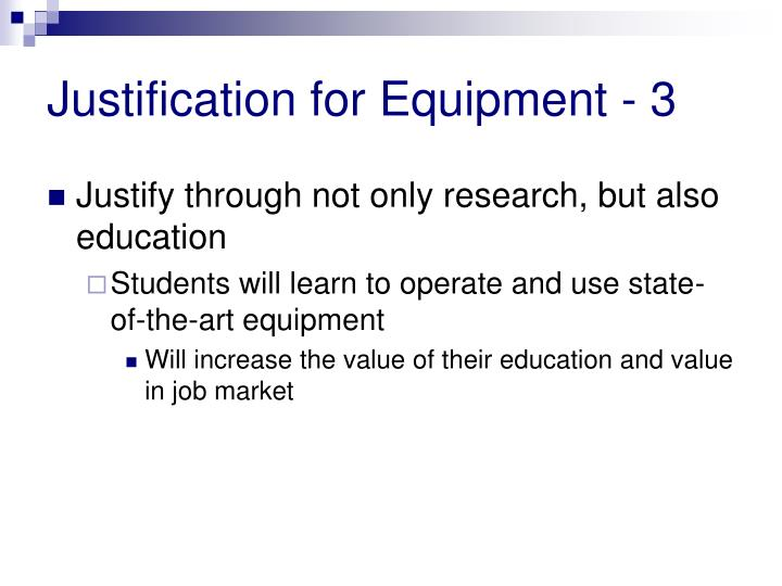 Justification for Equipment - 3