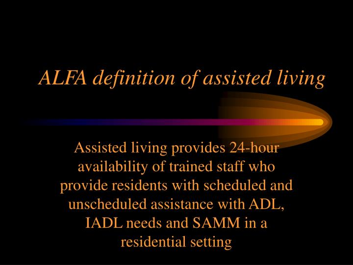 ALFA definition of assisted living